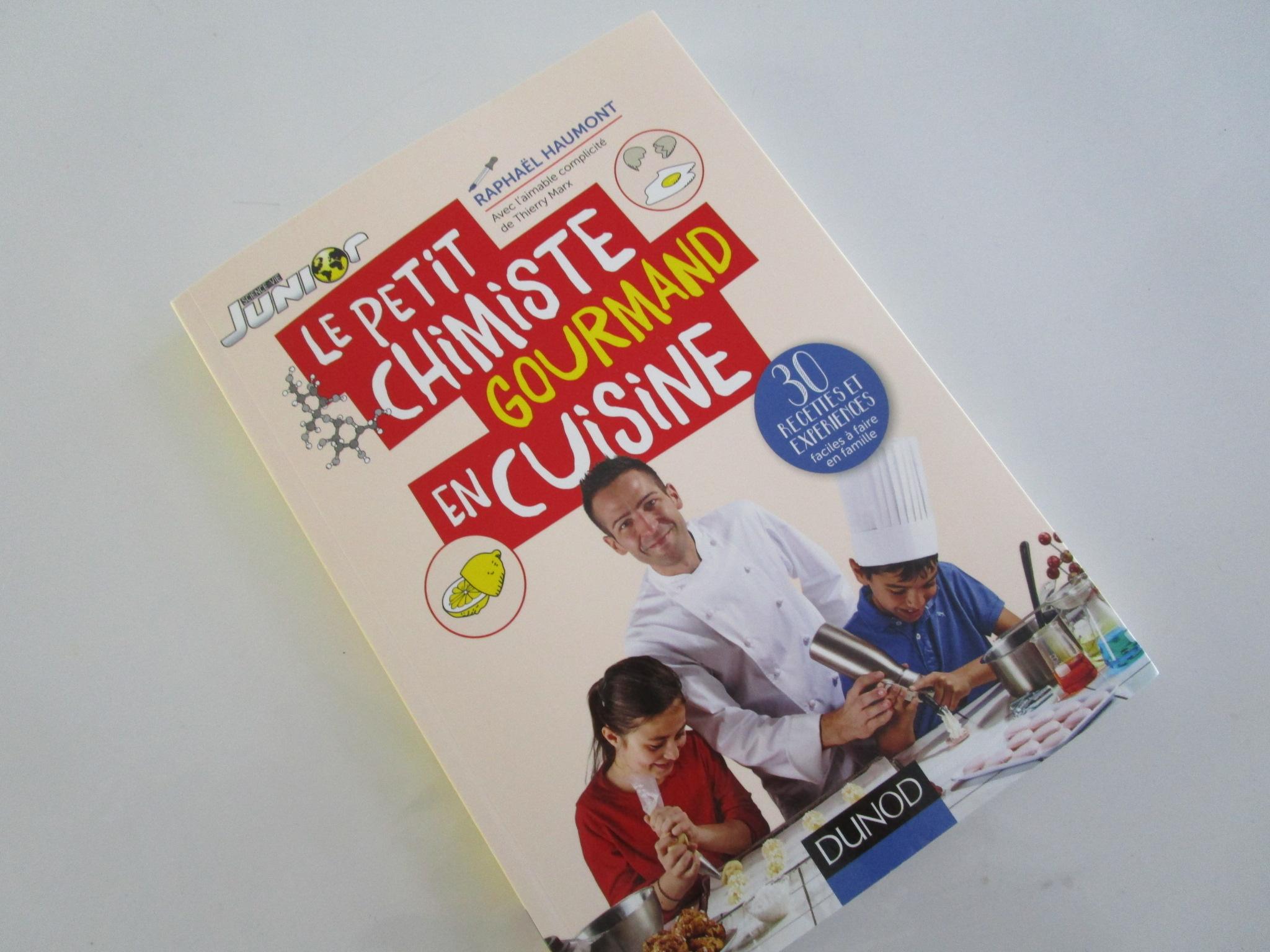 Le Petit Chimiste Gourmand En Cuisine Editions Dunod