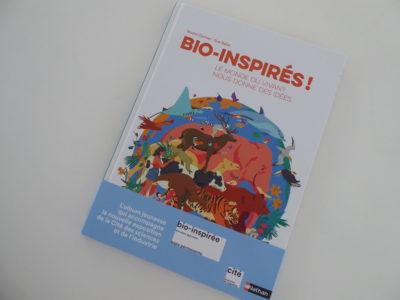 """""""Bio-inspirés-Le monde du vivant nous donne des idées"""" (Editions Nathan)"""